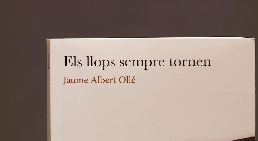 Jaume Albert Ollé presenta el llibre 'Els llops sempre tornen'