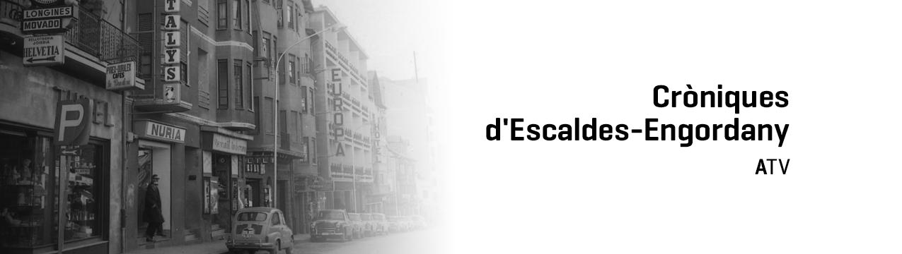 Cròniques d'Escaldes-Engordany