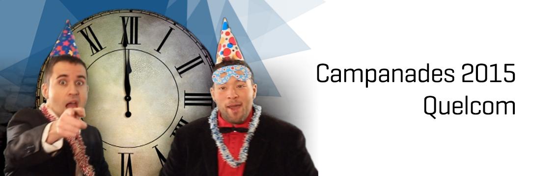 Campanades 2015, Quelcom