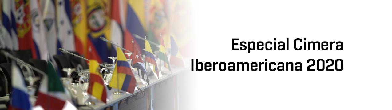 Especial Cimera Iberoamericana 2020
