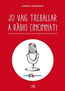 """Aventura't - Gabriel Fernàndez ens parla del seu darrer llibre """"Jo vaig treballar a ràdio Cincinnati"""""""