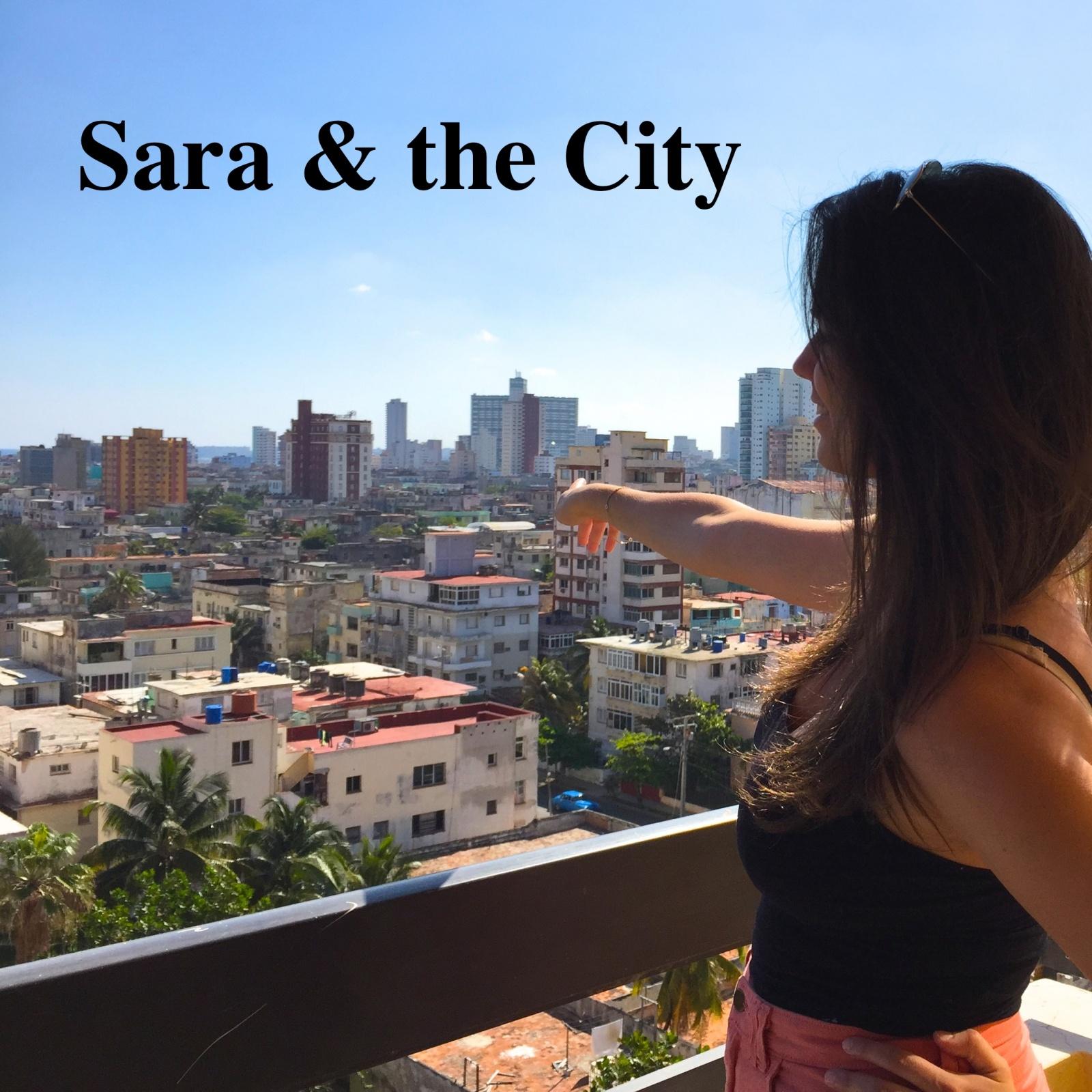 Sara & the city, amb Sara Canals