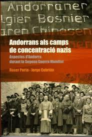 Els Andorrans que van estar als Capms Nazis durant la segona Guerra Mundial