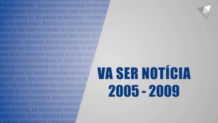 Va ser notícia 24 de juny (2005 - 2009)